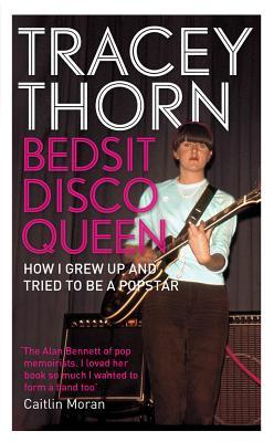 tracey thorn_bedsit disco queen